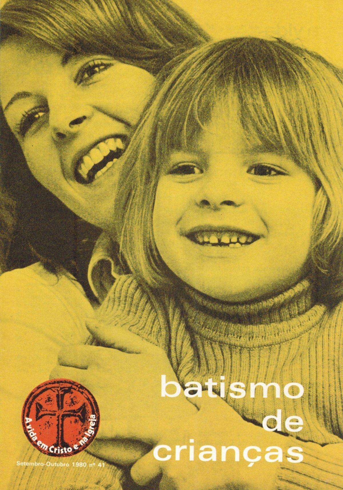 Batismo de Crianças Revista de Liturgia Edição 41
