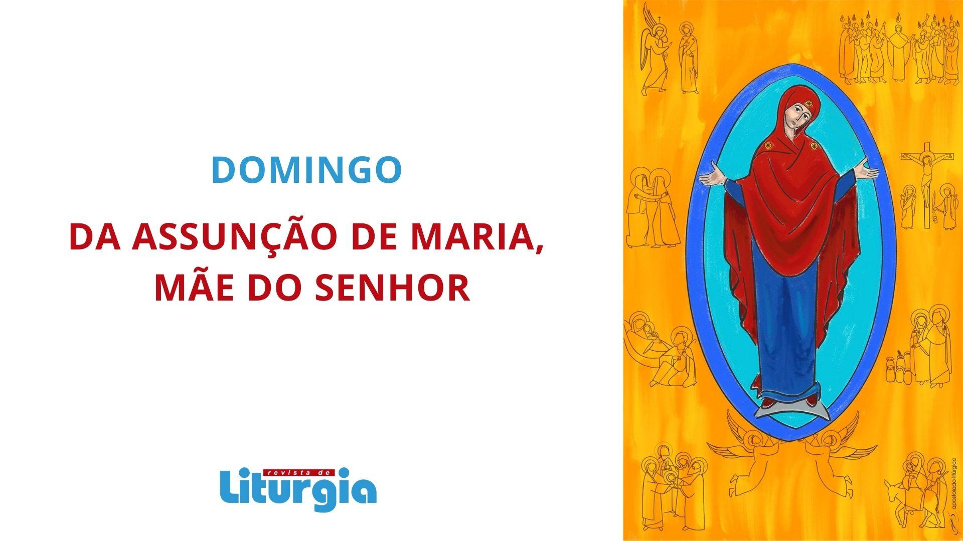 Celebrar em casa o domingo da Assunção de Maria, Mãe do Senhor